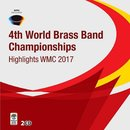 Highlights WMC 2017 - Brass Band Championships