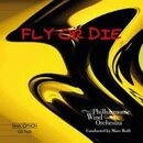 Fly or Die - Philharmonic Wind Orchestra