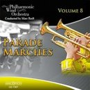 Parade Marches Vol. 8 - Philharmonic Wind Orchestra