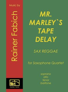 Mr. Marleys Tape Delay - Sax Reggae