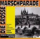 Die große Marschparade - Orchester Rudolf...
