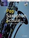 Die Pop Saxophon Schule (Band 1)