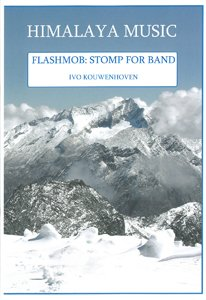 Flashmob: Stomp for Band - Set (Partitur + Stimmen)