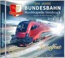 https://www.blasmusik-shop.de/Jubelfest-100-Jahre-Bundesbahn-Musikkapelle-Innsbruck